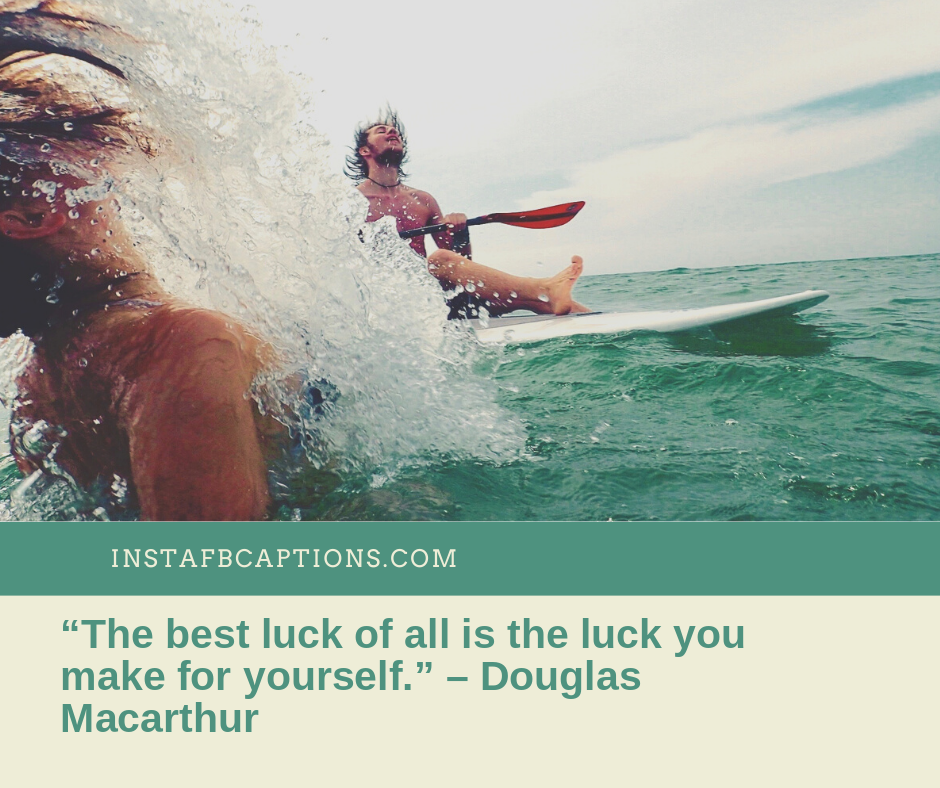 Captions for Future Endeavours  -    The best luck of all is the luck you make for yourself - 400+ GOOD LUCK Instagram Captions & Wishes 2021