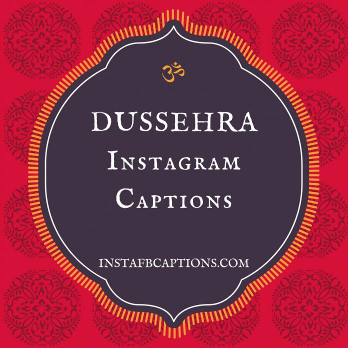 Dussehra Instagram Captions
