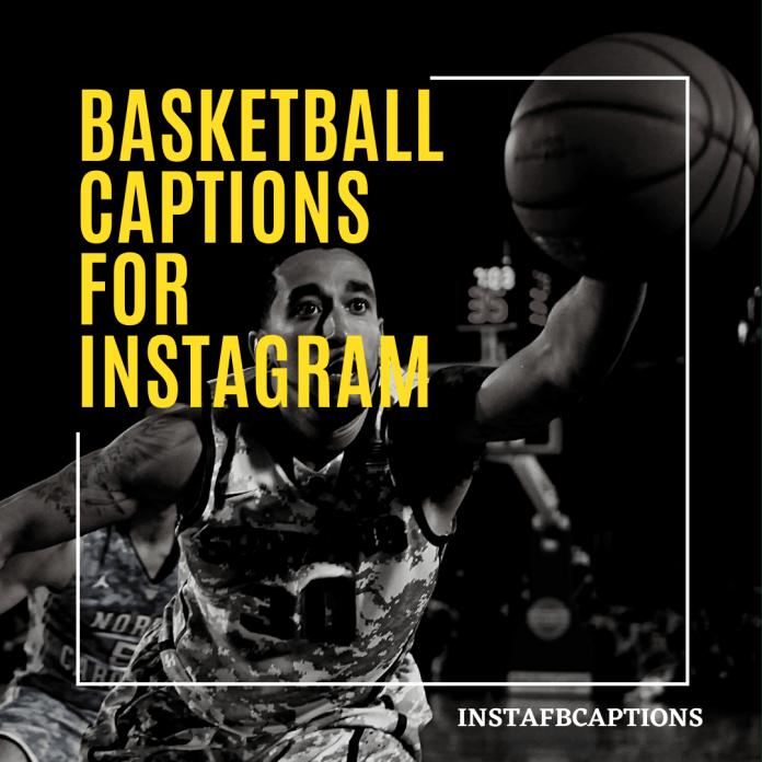 Basketball Captions For Instagram