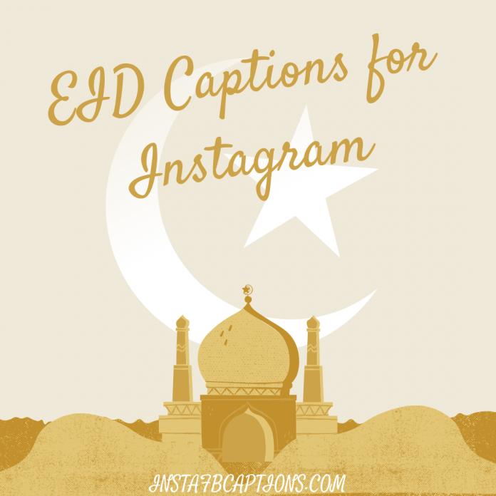 Eid Captions For Instagram