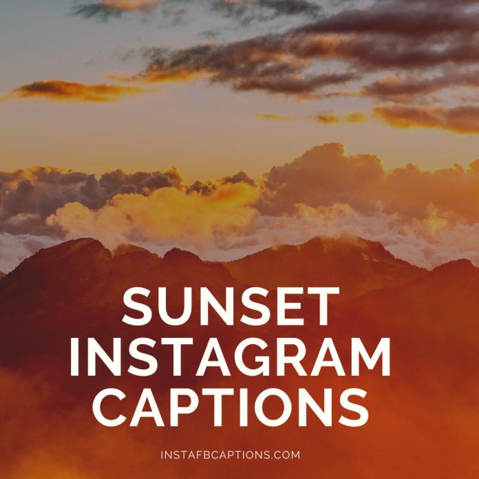Sunset Instagram Captions
