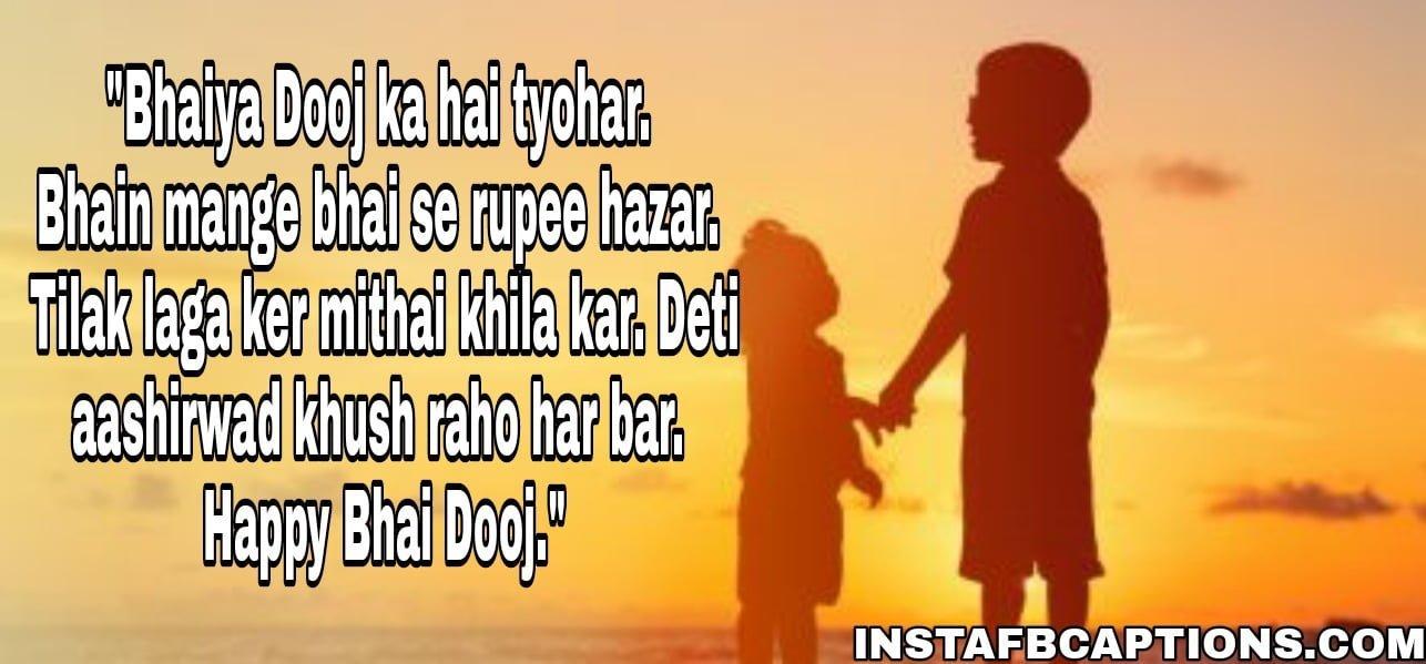"""""""Bhaiya Dooj ka hai tyohar. Bhain mange bhai se rupee hazar. Tilak laga ker mithai khila kar. Deti aashirwad khush raho har bar. Happy Bhai Dooj.""""  - WhatsApp Image 2020 10 28 at 12 - BHAI DOOJ Instagram Captions & Quotes for Brother 2021"""