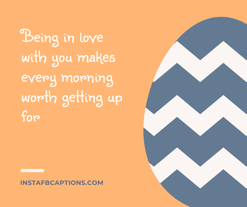 Christmas Quotes  - Being in love with you makes every morning worth getting up for - 180+ DECEMBER Instagram Captions & Quotes 2021