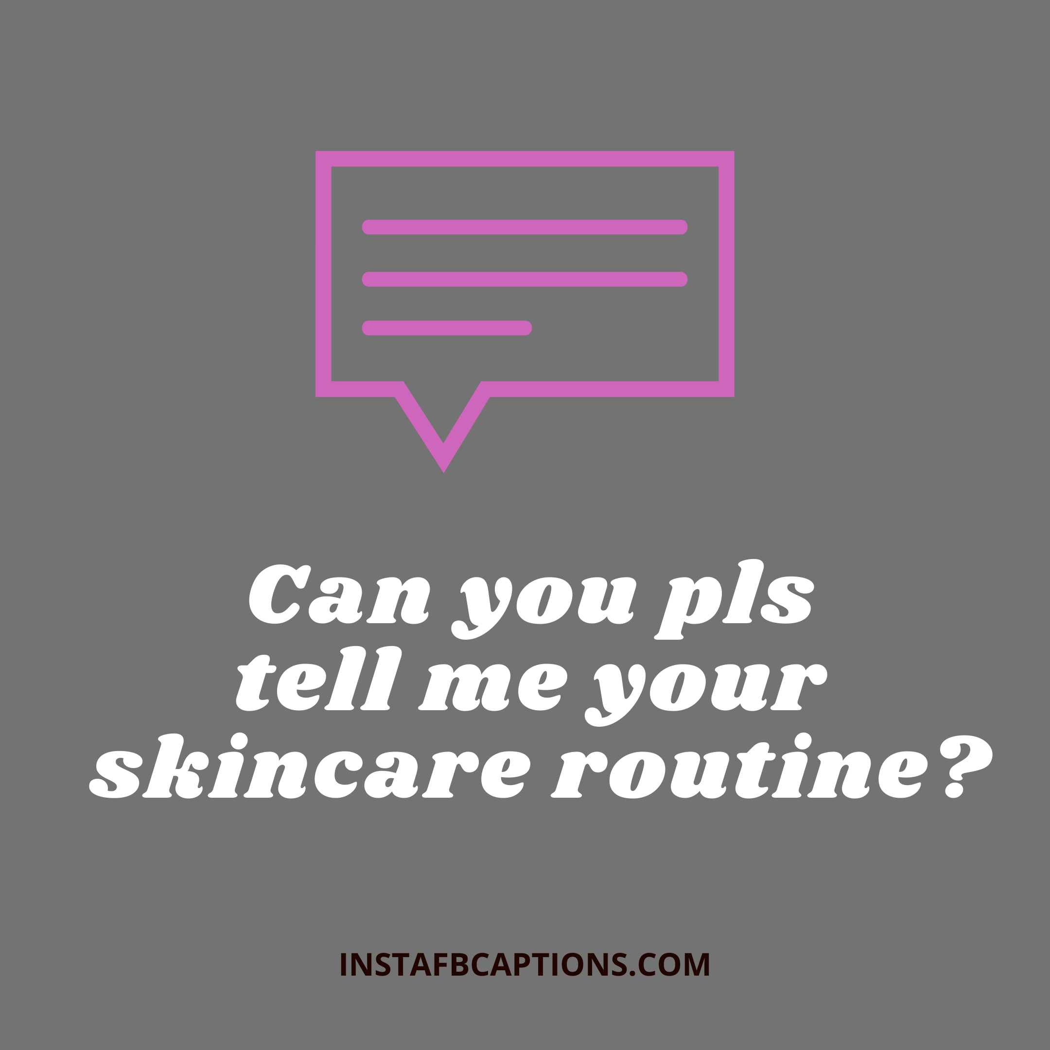 Can You Pls Tell Me Your Skincare Routine   - Can you pls tell me your skincare routine  - 600+ Best COMMENTS for GIRLS PICS 2021