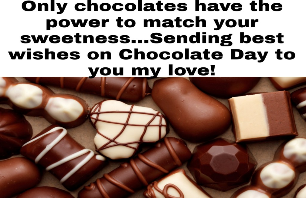 Chocolate Day Messages And Quotes For Girlfriend  - Chocolate Day Messages and Quotes for Girlfriend  - 250+ CHOCOLATE DAY Instagram Captions & Quotes 2021