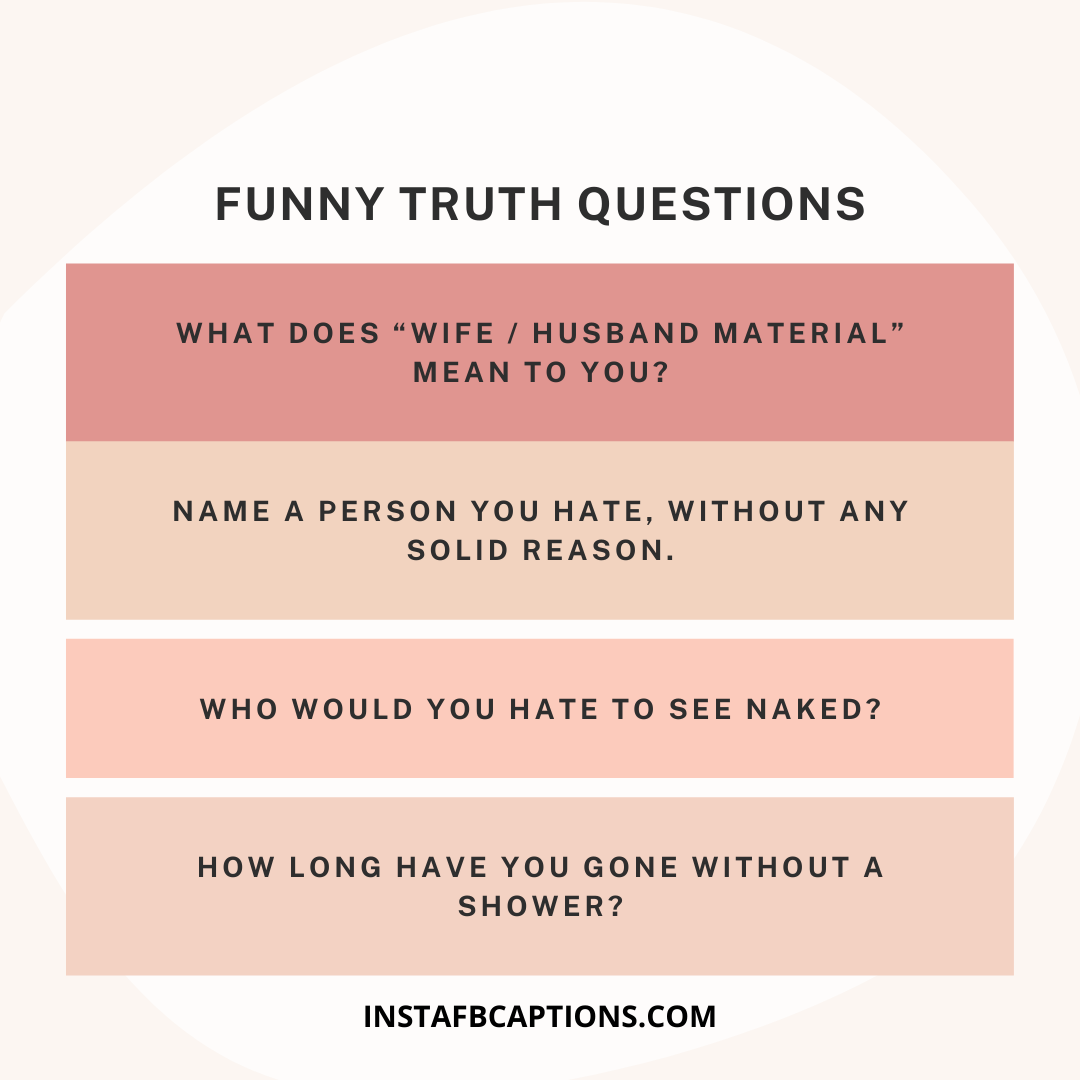 Funny Truth Questions  - Funny Truth Questions - 1000+ QUESTIONS for Truth Or Dare Game