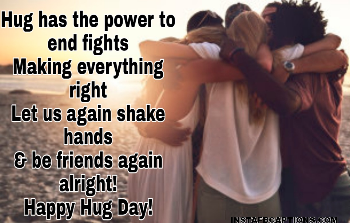 Hug Messages For Friends  - Hug Messages for Friends - 250+ HUG DAY Instagram Captions & Quotes 2021
