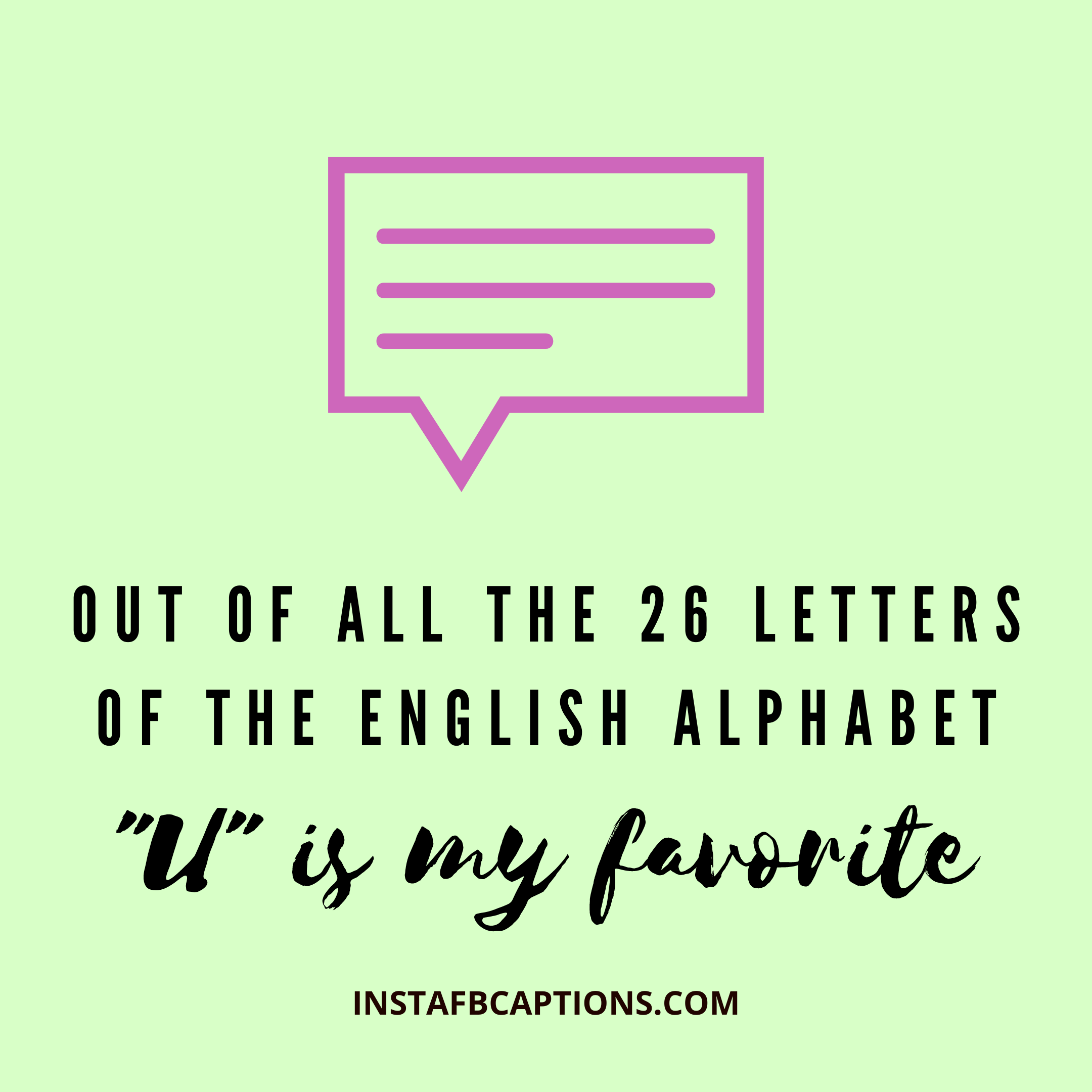 """Out Of All The 26 Letters Of The English Alphabet """"u"""" Is My Favorite  - Out of all the 26 letters of the English Alphabet    U    is my favorite - 600+ Best COMMENTS for GIRLS PICS 2021"""