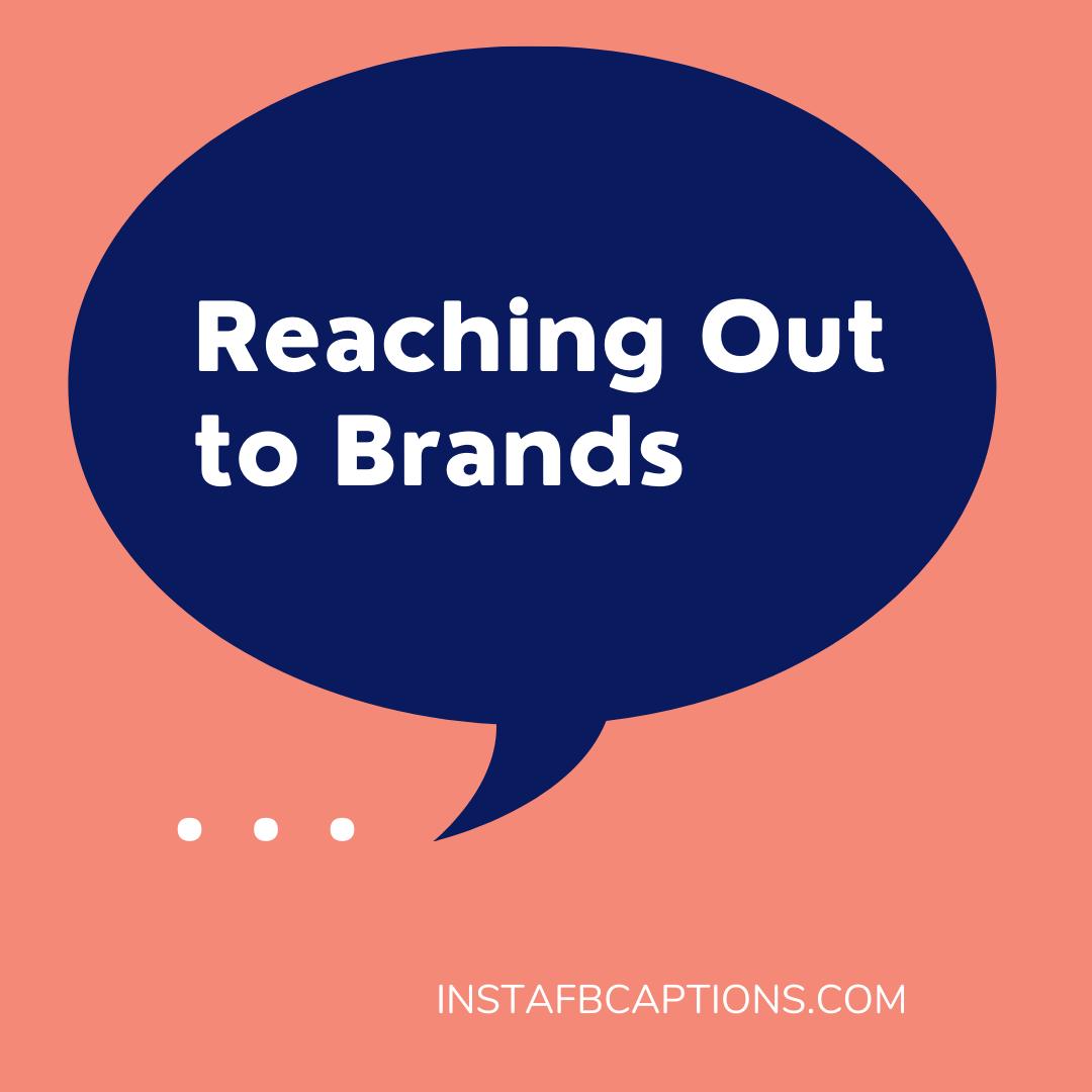 Reaching Out To Brands  - Reaching Out to Brands - INSTAGRAM INFLUENCING – Make Money From Instagram