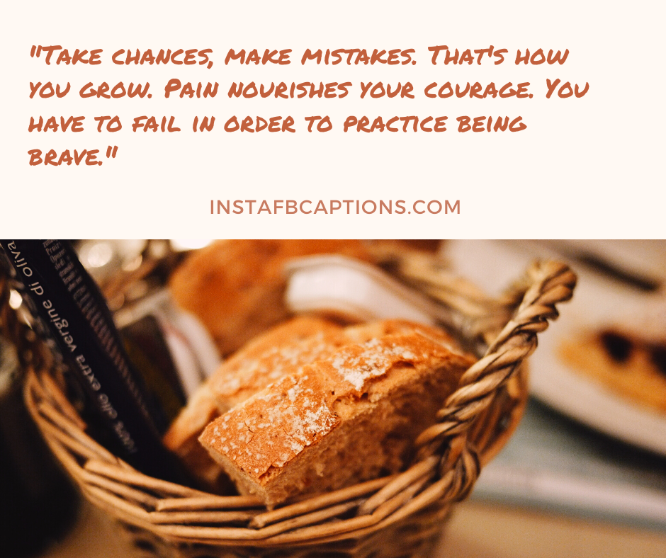 December Love Quotes  - Take chances make mistakes - 180+ DECEMBER Instagram Captions & Quotes 2021