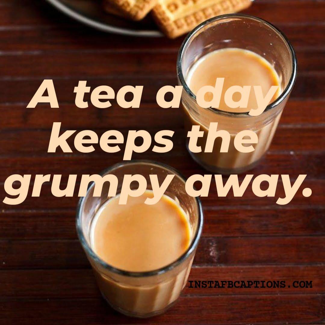 Afternoon Tea Captions  - Afternoon Tea Captions - 120+ TEA Instagram Captions & Quotes 2021