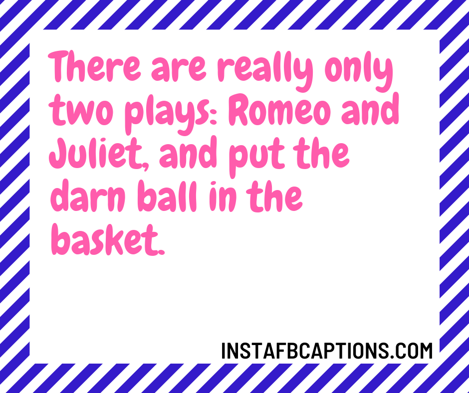 Basketball Captions For Girls  - Basketball Captions for Girls - 300+ BASKETBALL Instagram Captions 2021