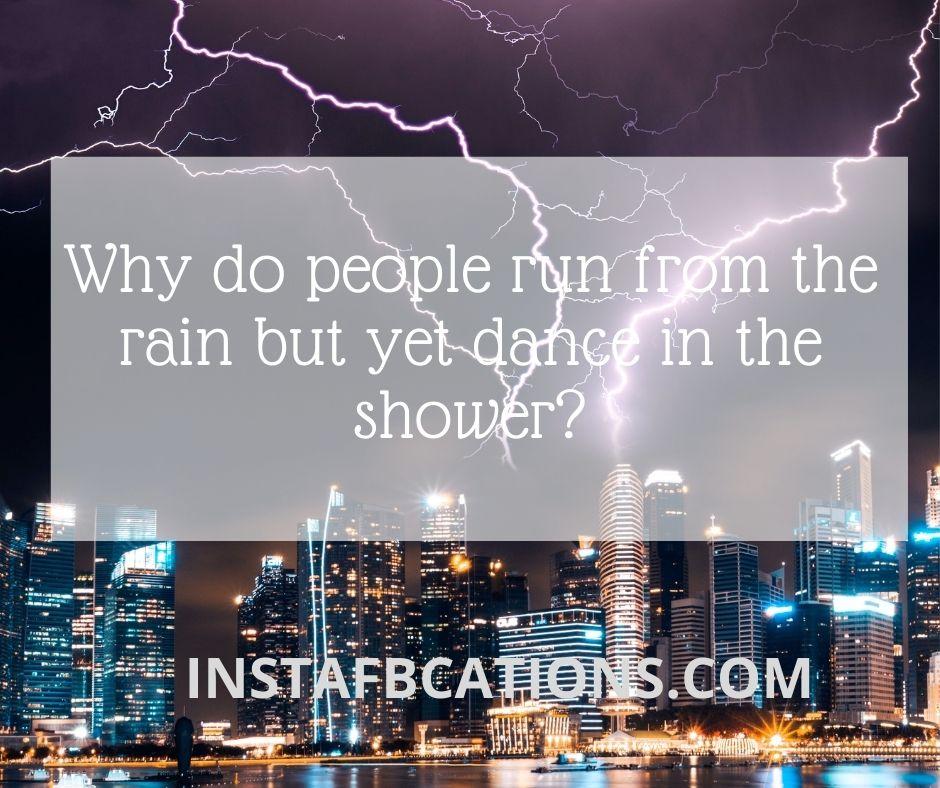 Enjoying Rain Captions  - Enjoying Rain Captions - 120+ RAIN & MONSOON Instagram Captions 2021