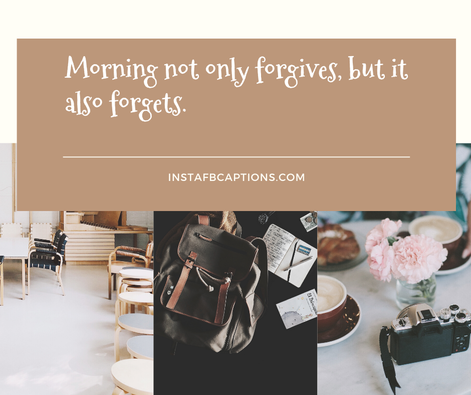 Good Morning Captions For Instagram  - Good Morning Captions for Instagram - 300+ GOOD MORNING Instagram Captions & Quotes 2021
