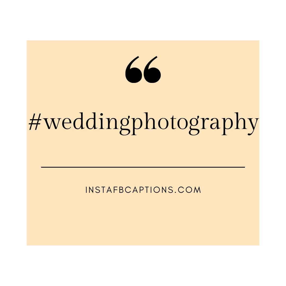 Hashtags For The Groom  - Hashtags for the Groom - 50+ GROOM Instagram Captions for Wedding 2021