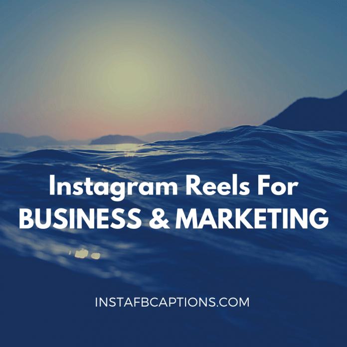 Instagram Reels For Business & Marketi