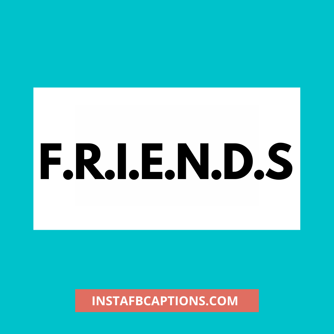One Word Captions For Best Friend  - One Word Captions for Best Friend - 134+ Instagram Captions for BEST FRIENDS Post in 2021