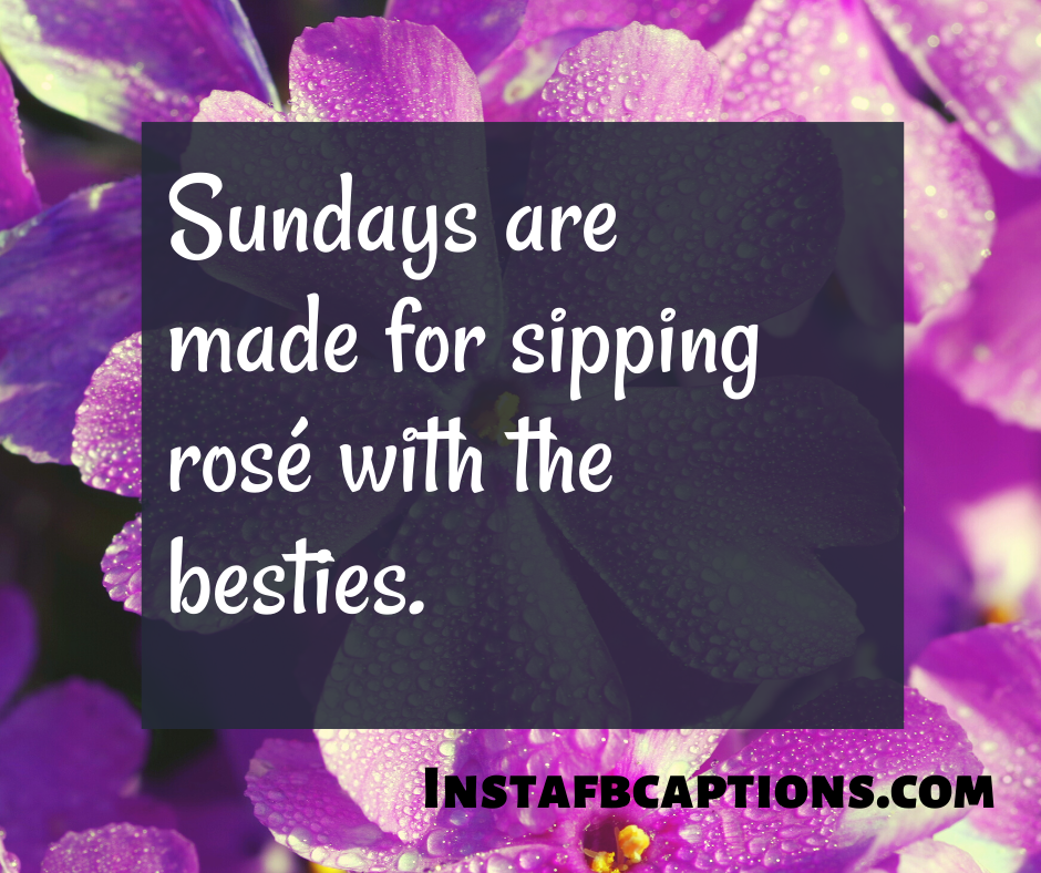 Sunday Good Morning Captions  - Sunday Good Morning Captions - 300+ GOOD MORNING Instagram Captions & Quotes 2021
