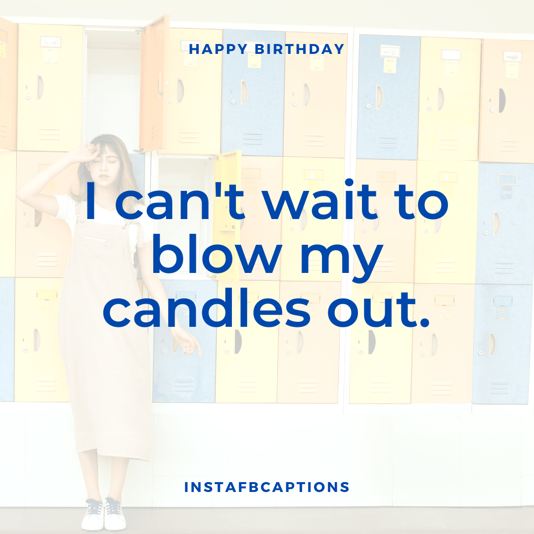 Birthday Captions For Yourself  - Birthday Captions for Yourself - 300+ BIRTHDAY Instagram Captions 2021
