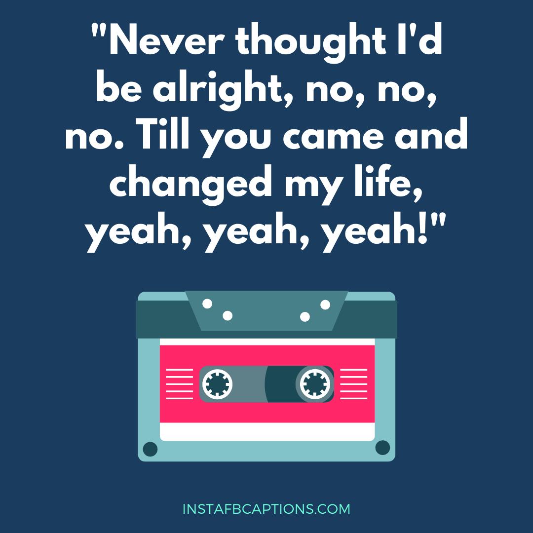 Popular Song Lyrics Captions  - Popular Song Lyrics Captions - 50+ Best SONG LYRICS Instagram Captions 2021