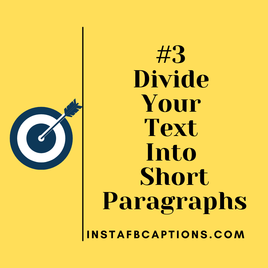3. Divide Your Text Into Short Paragraphs (1)  - 3 - How To Write Social Media Captions to Increase Engagement