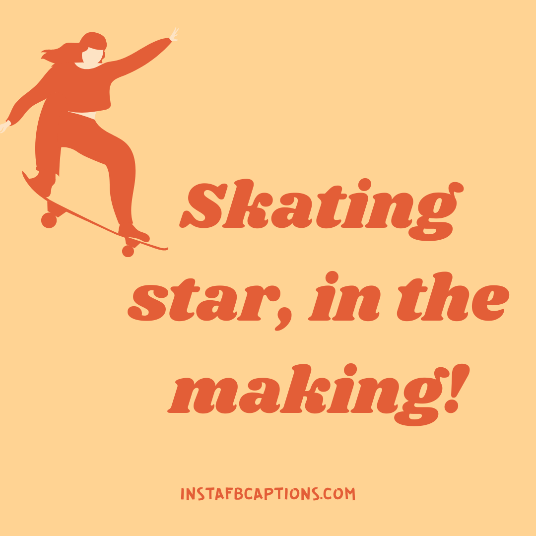 Aesthetic Skater Girl Captions  - Aesthetic Skater Girl Captions - 120 Skateboard Captions For Instagram: To Show Off your Skating Skills in Style