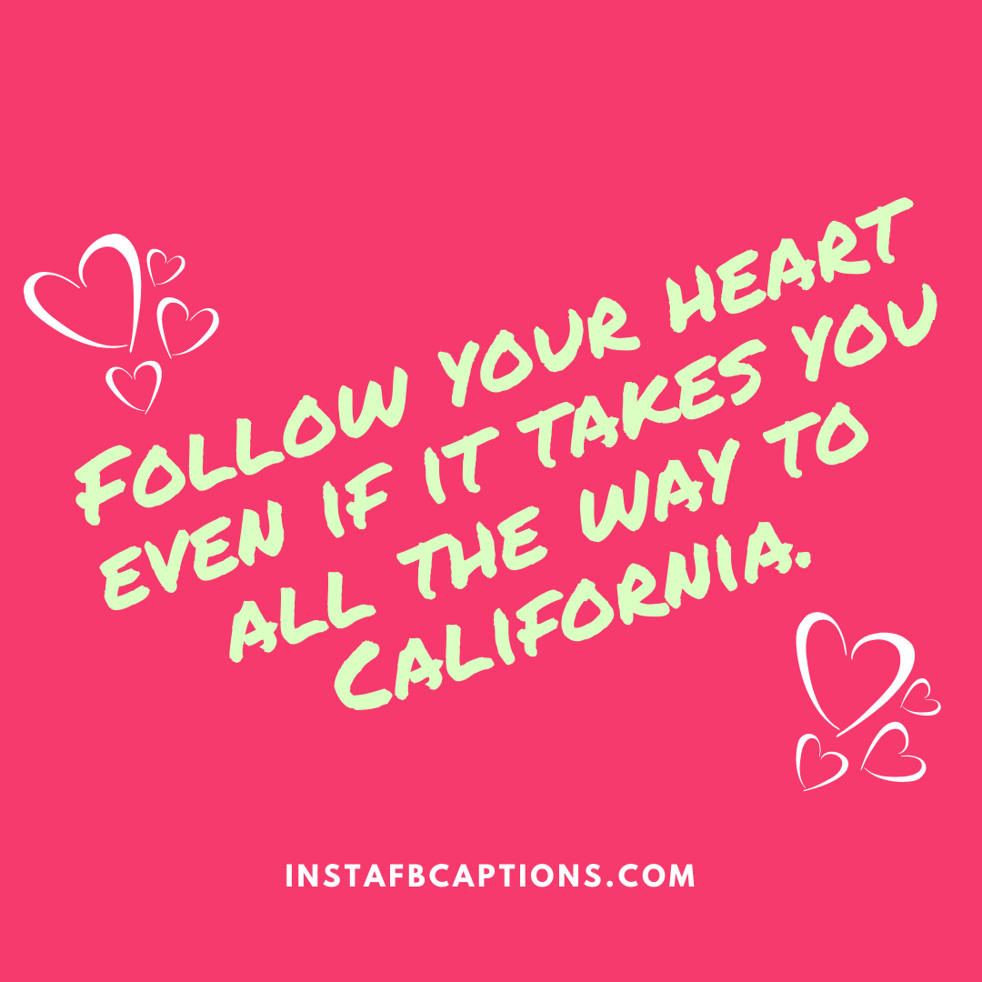 California Song Quotes  - California Song Quotes - California Captions for Instagram:  A list of 49 Captivating California Quotes in 2021