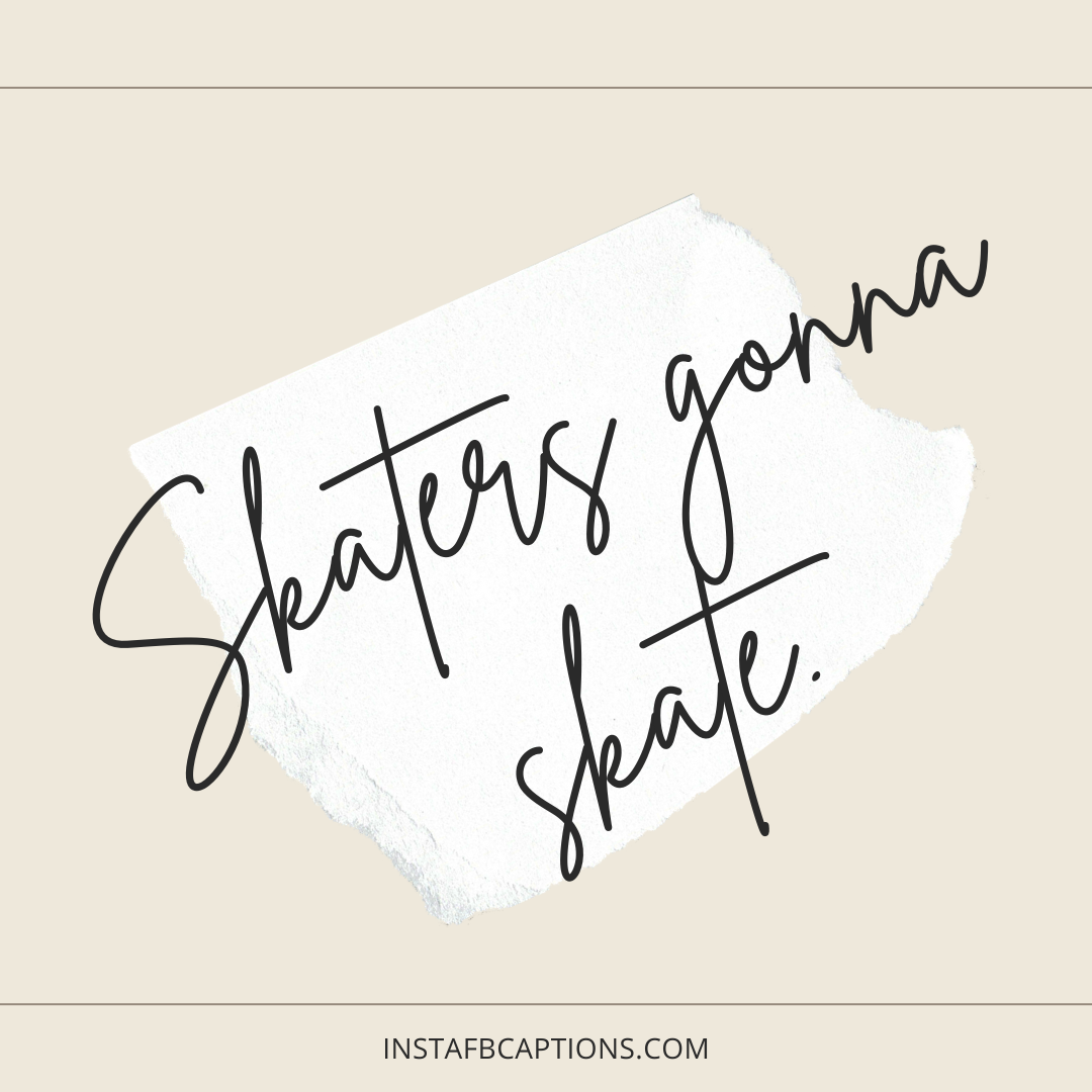 Sassy Instagram Captions For Skating Lovers  - Sassy Instagram Captions for Skating Lovers - 120 Skateboard Captions For Instagram: To Show Off your Skating Skills in Style
