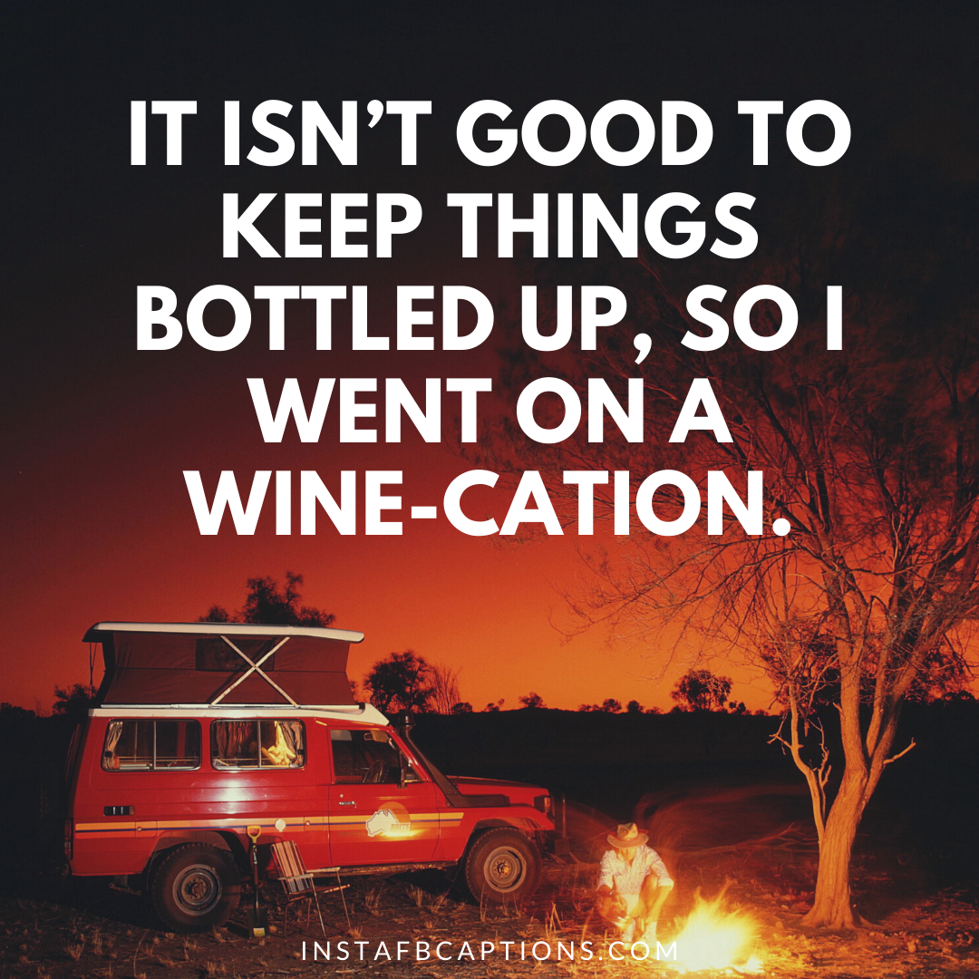Vacation With Wine Awesome Instagram Caption Ideas   - Vacation with Wine Awesome Instagram Caption Ideas   - 99+ Classiest Captions for Wine Lovers in 2021