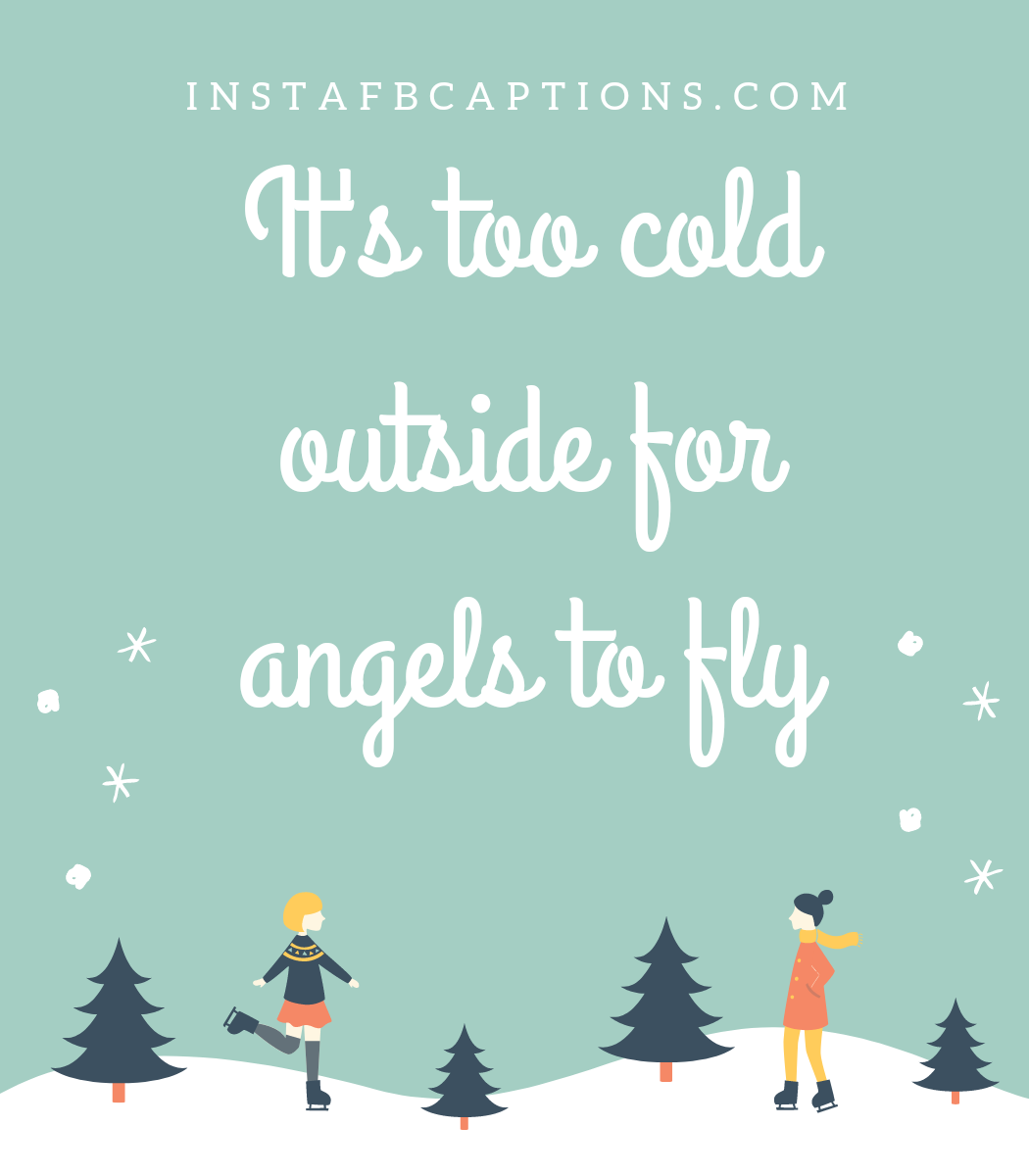 20210726 141937 0000  - 20210726 141937 0000 - 100+ SNOW ANGEL Instagram Captions & Quotes in 2021