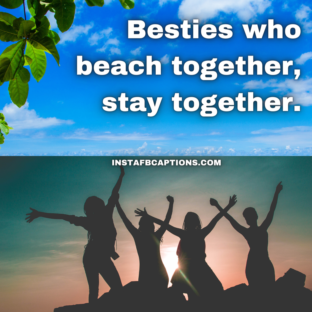 Beach Buddies Quotes For Squad Goal Pictures  - Beach Buddies Quotes for Squad Goal Pictures - 100+ Swimming Wear Captions for Instagram Photos this Summer 2021