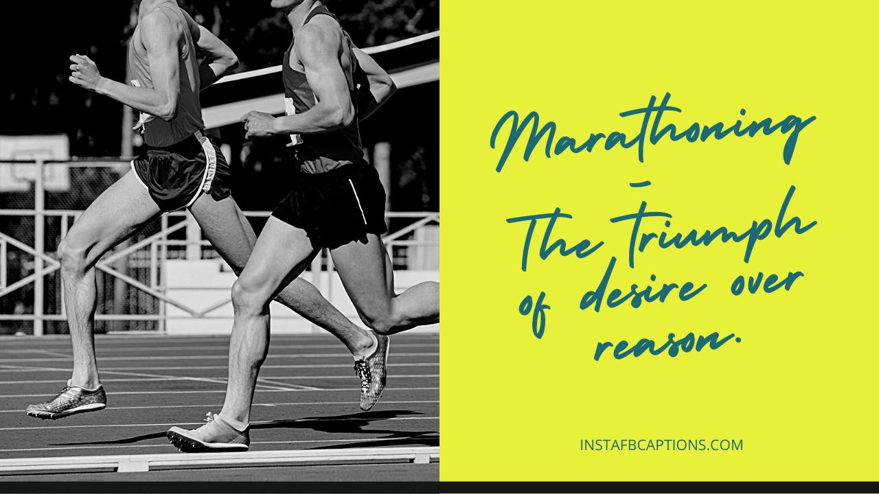 Best Marathon Captions For Instagram In 2021  - Best Marathon Captions for Instagram in 2021 - RUNNING Pictures Instagram Captions on TRACKS in 2021