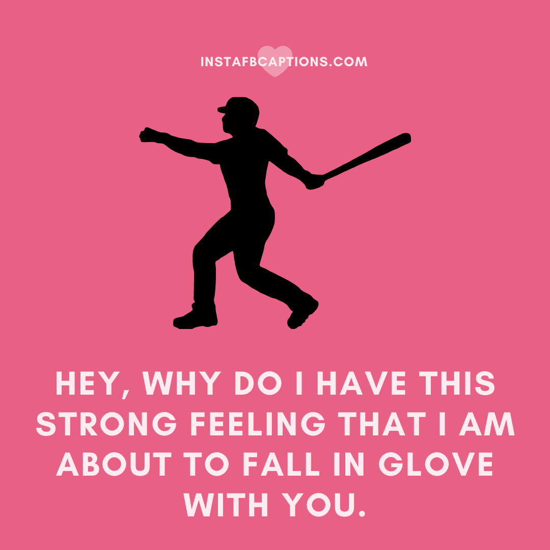 Best Pickup Lines For Baseball Of All The Times  - Best Pickup Lines for Baseball of all the times - Baseball Pickup Lines for Sports (Class Crush) in 2021