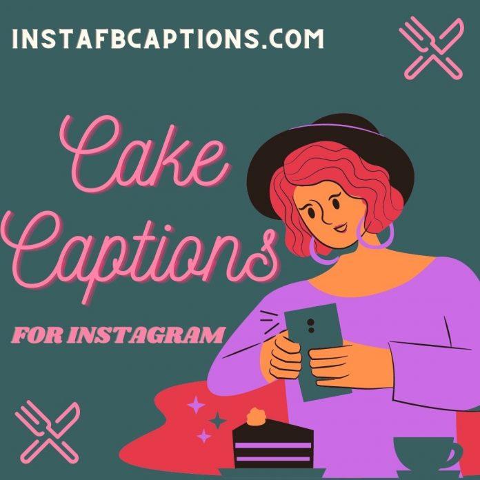 Cake Captions