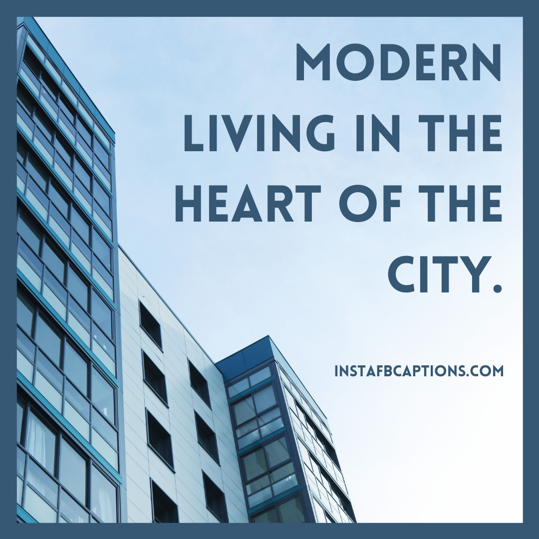Captions For Apartment In A New City  - Captions for Apartment in a New City - 70+ Happy Home Captions for Moving into a New Home/Apartment in 2021