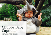 Chubby Baby Captions, Quotes For Instagram In 2021