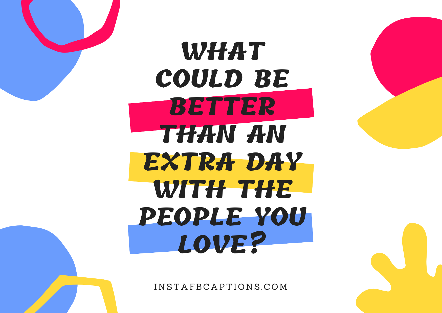 Classic Quotes On Leap Year For Instagram  - Classic Quotes on Leap Year for Instagram - 58+ LEAP YEAR Instagram Captions for Birthdays & February in 2022