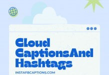 Cloud Captions, Quotes, Sayings And Hashtags In 2021