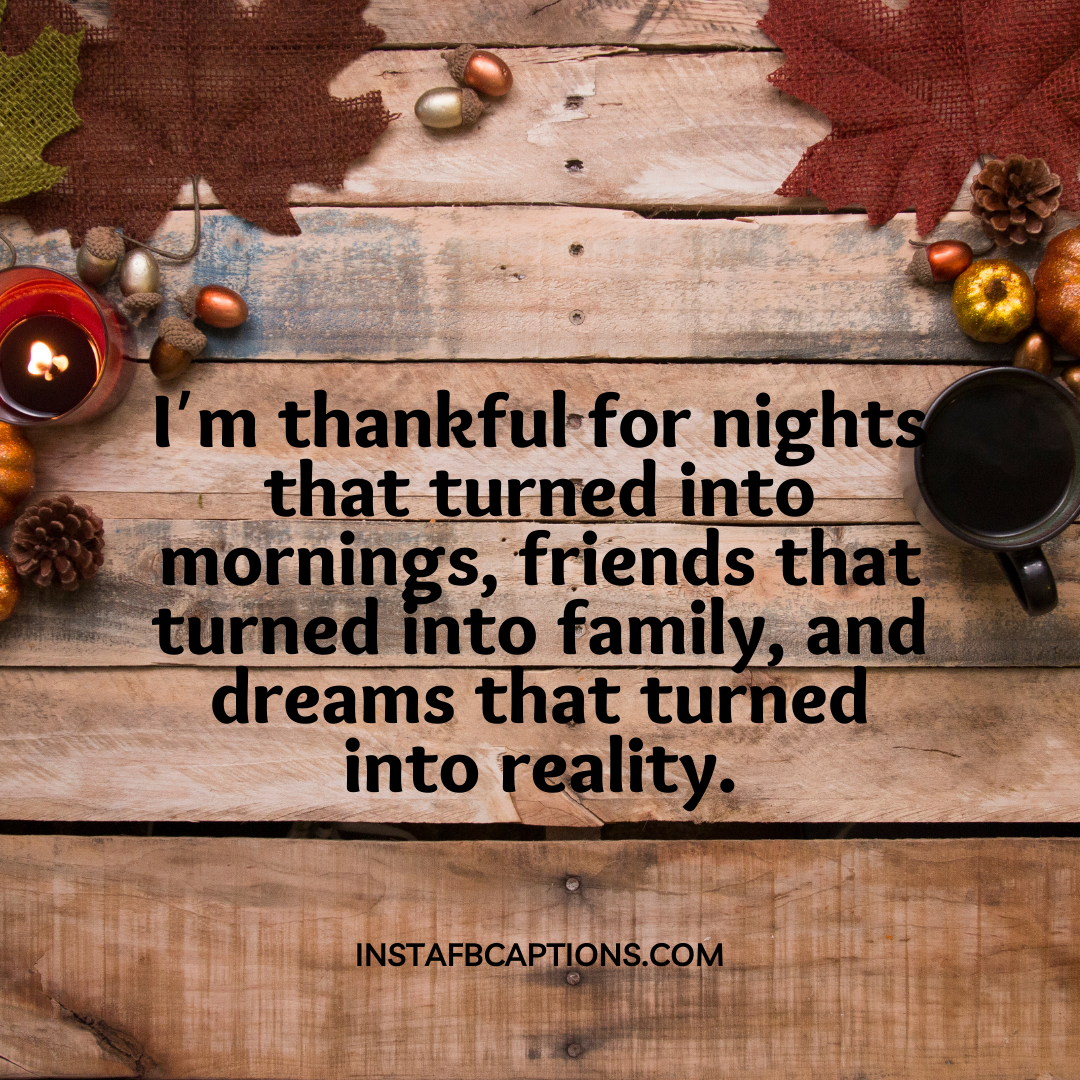 Friends Forever Thanksgiving Captions For Your Best Friends  - Friends Forever Thanksgiving Captions For Your Best Friends - 150+ THANKSGIVING Captions For Expressing Gratitude in 2021