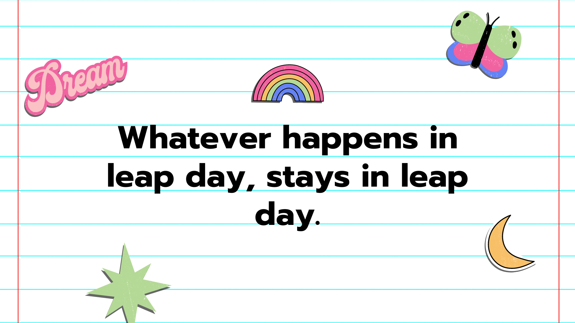 Funny Quotes To Use As Captions On Leap Day  - Funny Quotes to Use as Captions on Leap Day - 58+ LEAP YEAR Instagram Captions for Birthdays & February in 2022