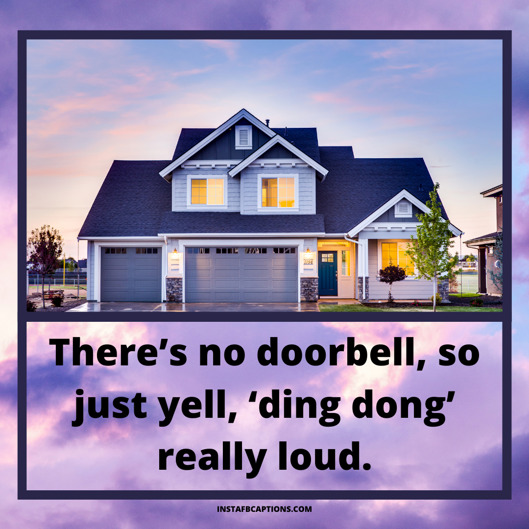 Funny And Witty Phrases For Moving To A New Home  - Funny and Witty Phrases for Moving to a New Home - 70+ Happy Home Captions for Moving into a New Home/Apartment in 2021