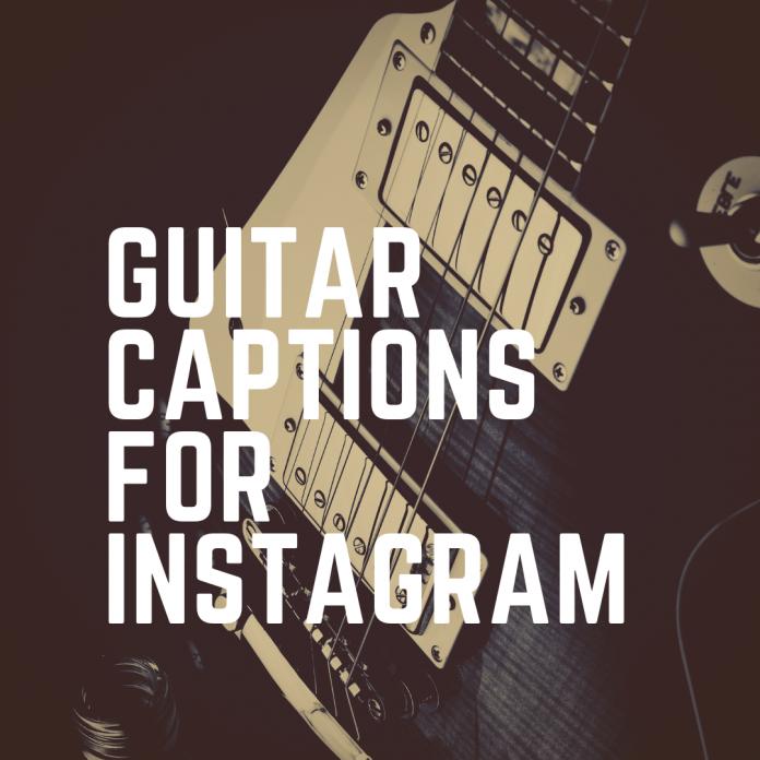 Guitar Captions For Instagram