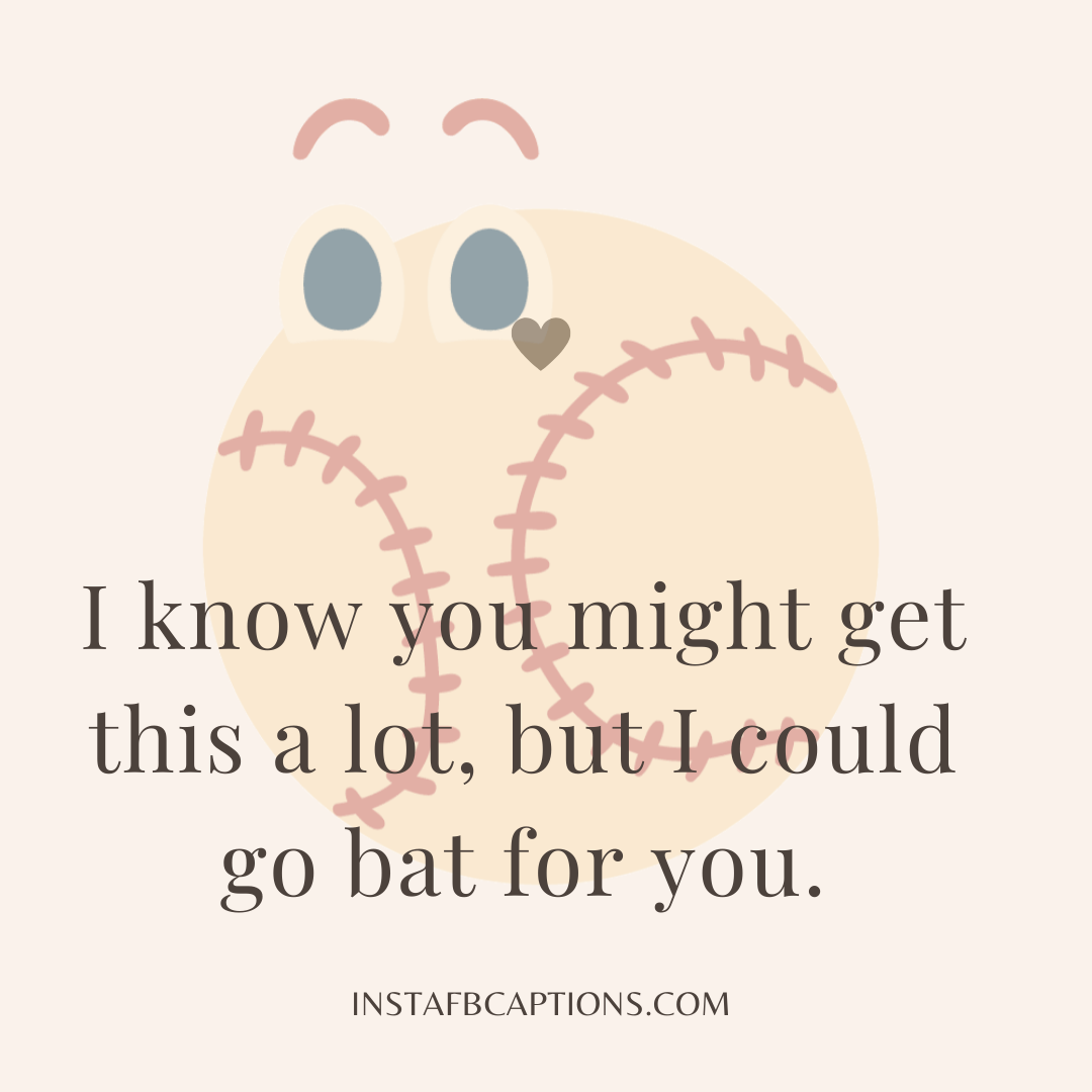 More Good And Funny Baseball Pickup Lines  - More Good and Funny Baseball Pickup Lines - Baseball Pickup Lines for Sports (Class Crush) in 2021
