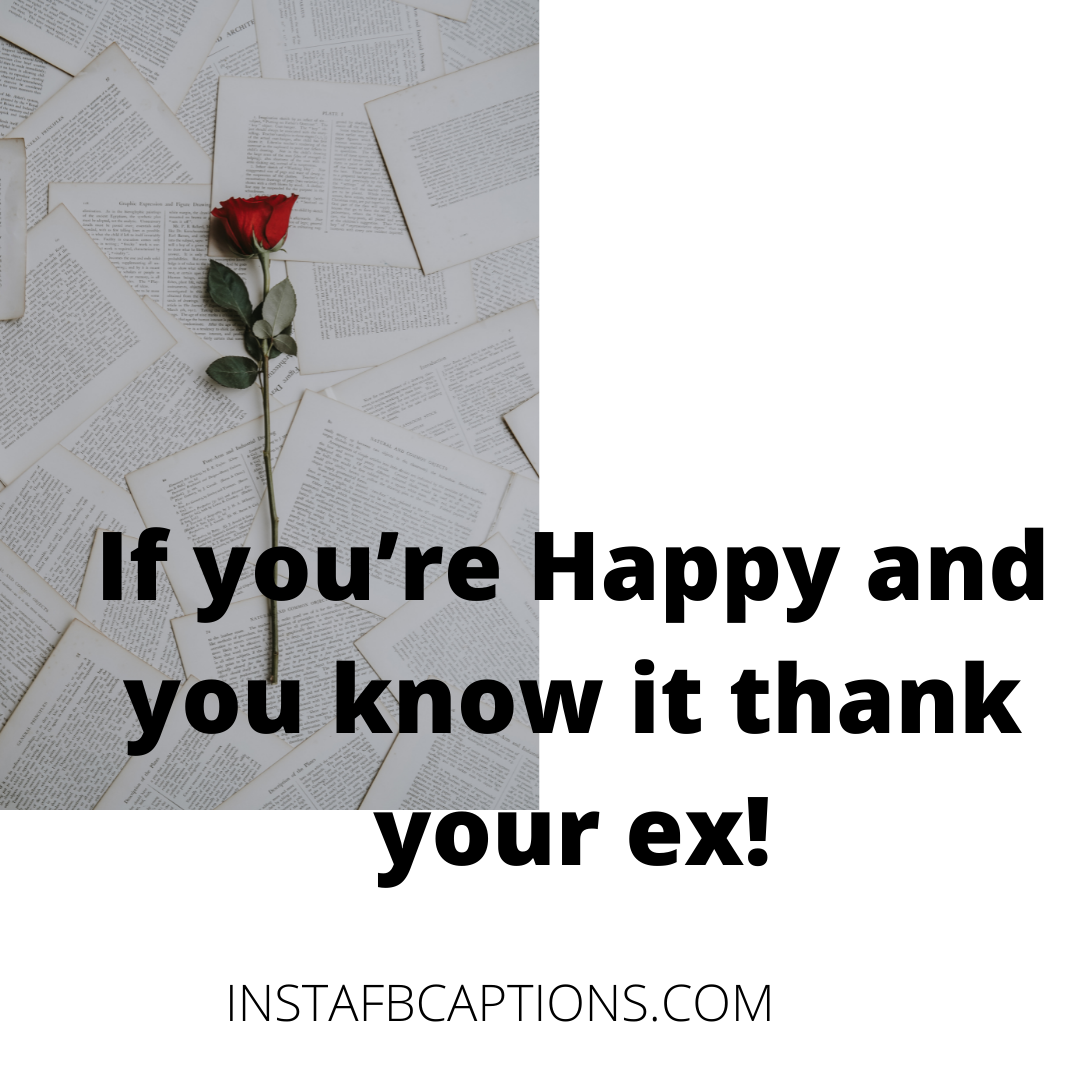 Quotes For An Ex Who Hurt You  - Quotes For An Ex Who Hurt You - Ex BOYFRIEND and GIRLFRIEND Instagram Captions in 2021