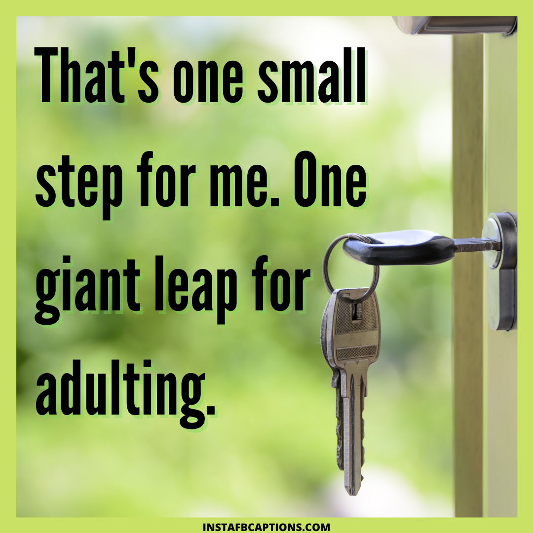 Quotes And Captions For Moving To A New Place  - Quotes and Captions for Moving to a New Place - 70+ Happy Home Captions for Moving into a New Home/Apartment in 2021