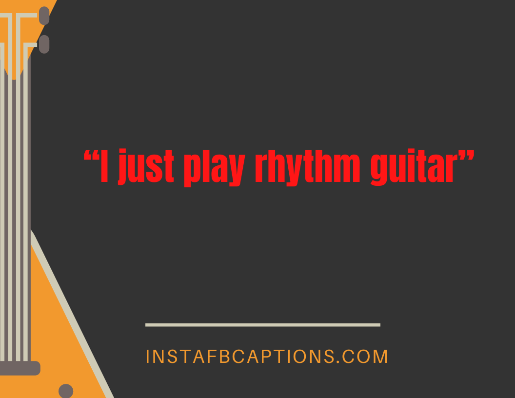 Quotes For Girls With Guitar  - Quotes for Girls With Guitar - 97 + GUITAR Instagram Captions for Guitar Pic in 2021
