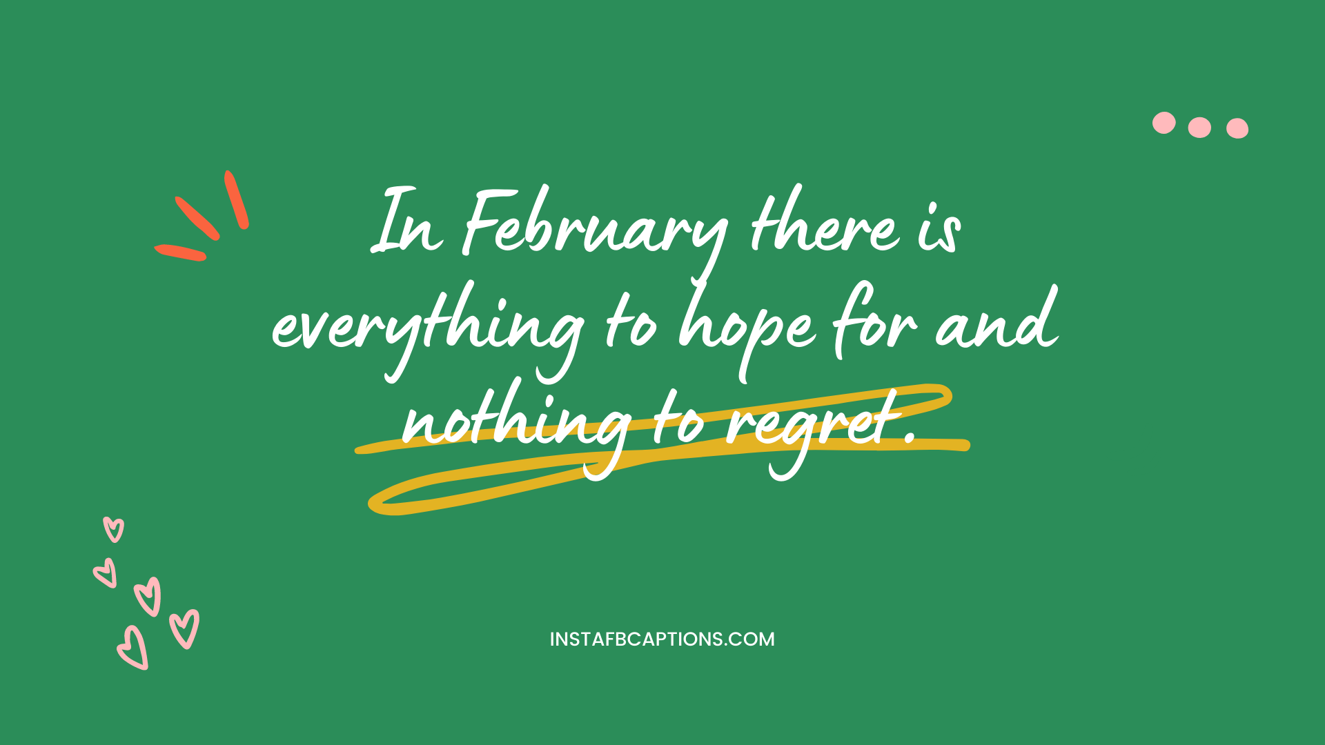 Sayings On February To Use As Captions For Instagram  - Sayings on February to Use as Captions for Instagram - 58+ LEAP YEAR Instagram Captions for Birthdays & February in 2022