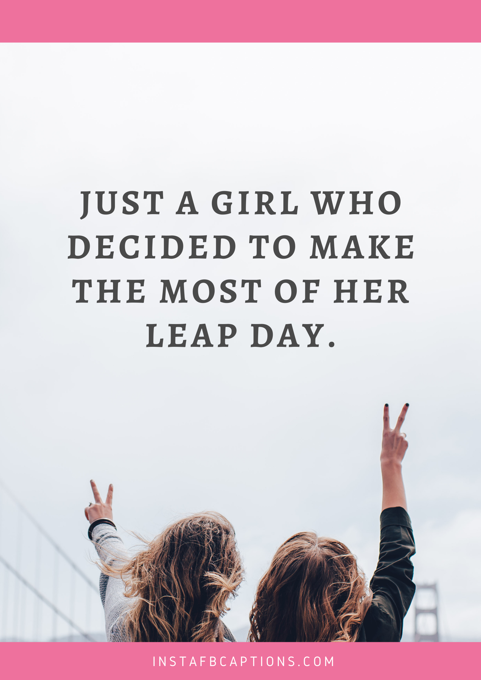 Special Leap Year Captions For Girls  - Special Leap Year Captions for Girls - 58+ LEAP YEAR Instagram Captions for Birthdays & February in 2022