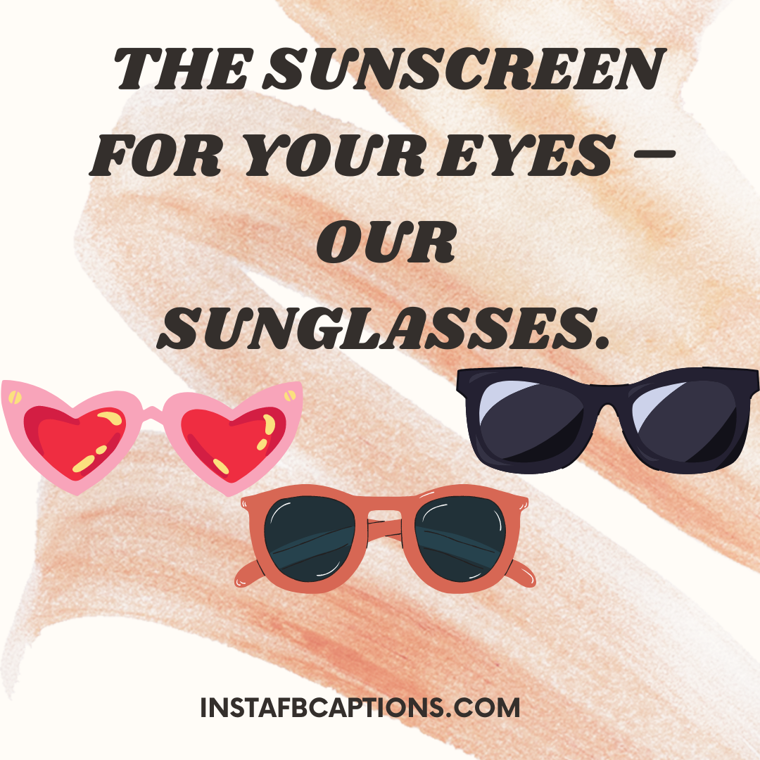 Swag Is Sunglasses! Sunglasses Captions You Need To Use  - Swag is Sunglasses Sunglasses Captions You Need To Use - 100+ Sunglasses Captions, Quotes and Hashtags For Instagram in 2021