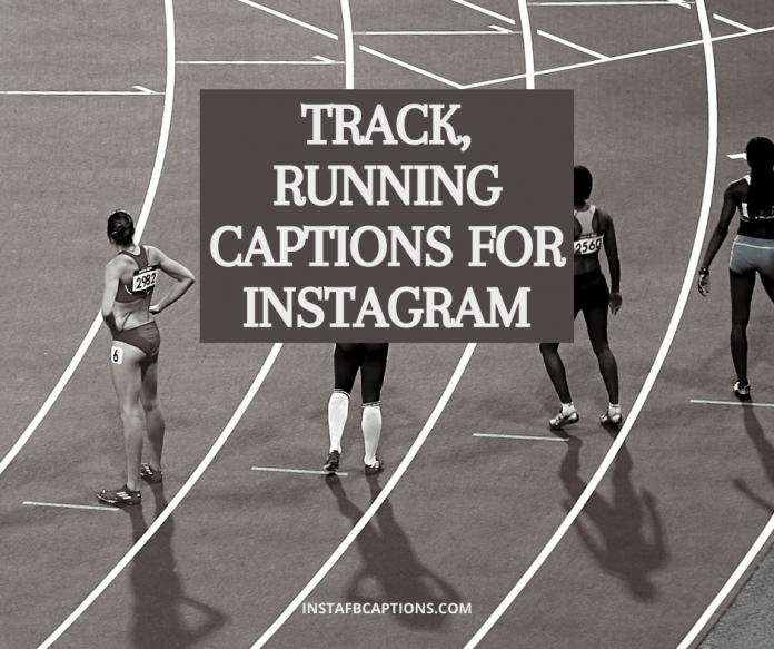 Track, Running Captions For Instagram
